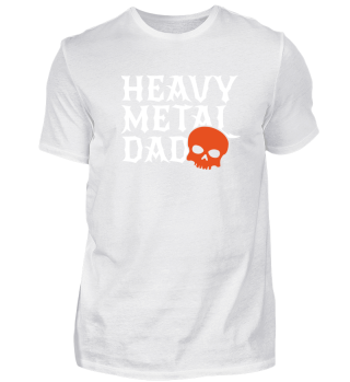 Heavy Metal Dad Daddy Father Rock Skull