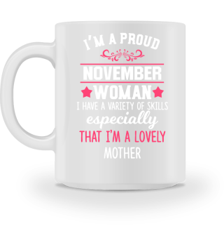 proud November Woman - lovely Mother