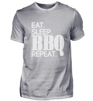Eat Sleep BBQ Repeat   Barbecue Grillen