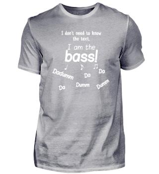 I am the bass!