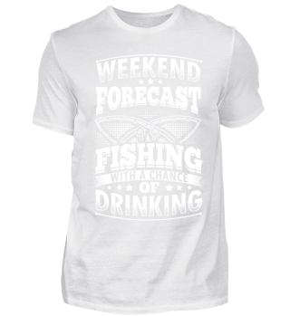 Funny Fishing Shirt Weekend Forecast