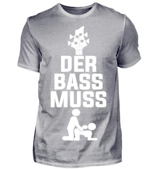 Der Bass muss fi**ken