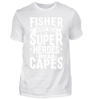 Funny Fishing Shirt Not All Superheroes