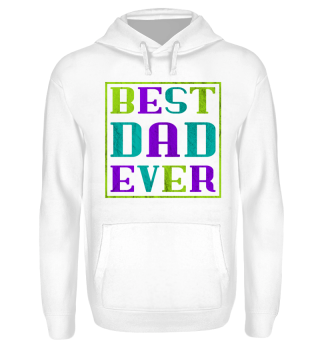 ♥ BEST DAD EVER grunge