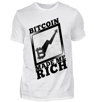 BITCOIN MADE ME RICH BTC