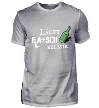 Läuft Flasch bei mir Bier Trinker Shirt