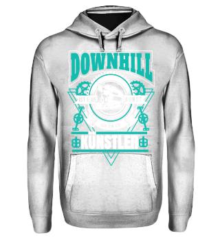 Downhill ist eine Kunst ich bin Künstler