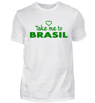 Take me to Brasil - Brasilien - Samba