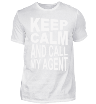 ♥ KEEP CALM And Call My Agent 2