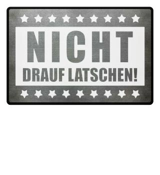 ★ NICHT DRAUF LATSCHEN #2WF
