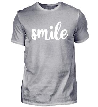 Smile. | white