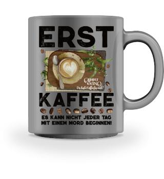 ♥ ERST KAFFEE... #1.5T