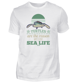Turtles Are The Reason Why I Love Sea Li