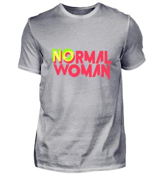 No normal woman