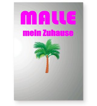 Malle mein Zuhause - Mallorca Geschenk
