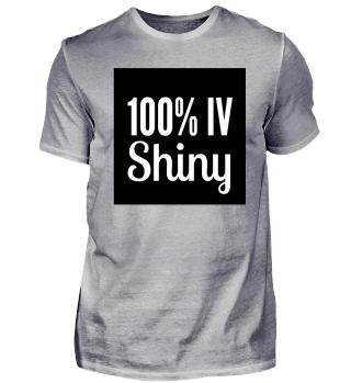 100 % IV SHINY