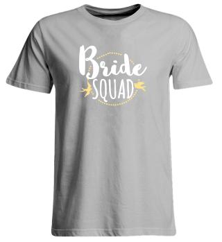 BRIDE SQUAD Gift Wedding Team