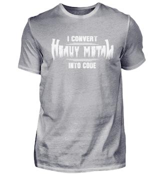 Convert Heavy Metal Into Code T-Shirt