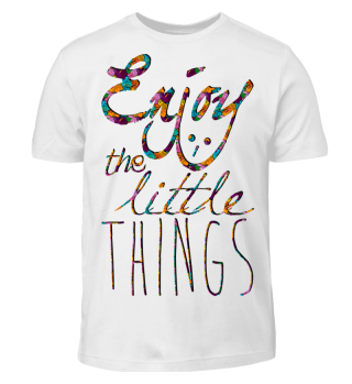 ★ Message - Enjoy The Little Things