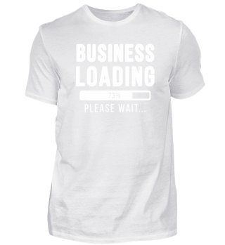 Business loading funny Gift