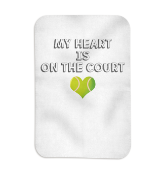 My heart is on the court tennis