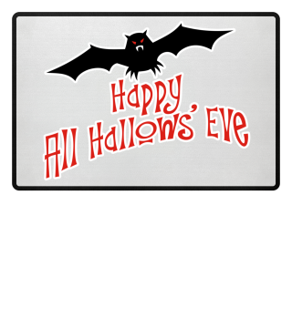 Happy All Hallows Eve - Fledermaus Matte