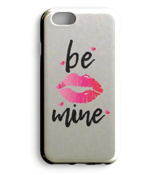 Be Mine am Valentinstag