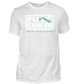 Fck Cancer Shirt cervical cancer