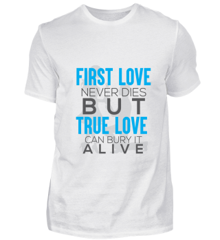 GIFT- FIRST LOVE NEVER DIES