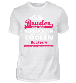 GESCHENK GEBURTSTAG STOLZER BRUDER VON Bäckerin