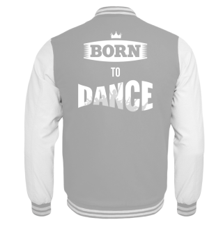 BORN TO DANCE Kinder Collegejacke