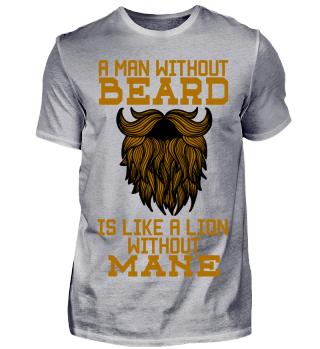 Mann ohne Bart - wie Löwe ohne Mähne