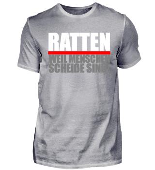 Ratten T-Shirt weil Menschen scheiße