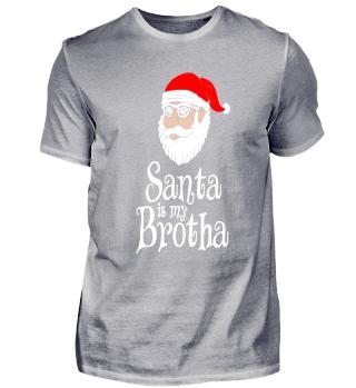 Santa is my Brotha