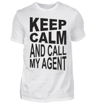★ KEEP CALM And Call My Agent 1