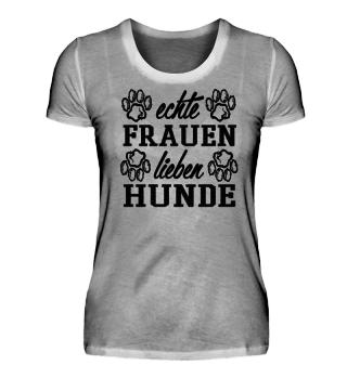 ++ECHTE FRAUEN LIEBEN HUNDE++