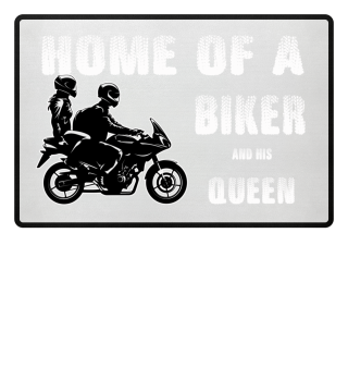 Home of a Biker and his queen