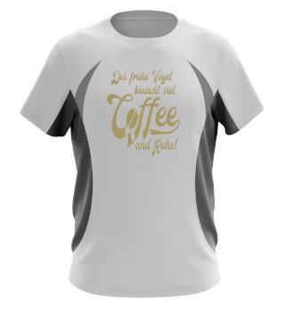 ★ Coffee · Der frühe Vogel braucht... ★ #4