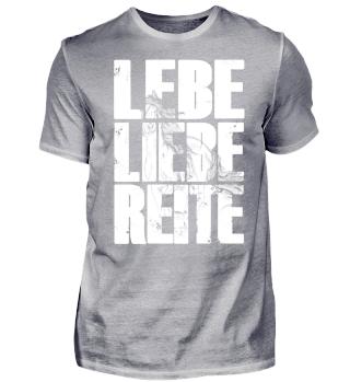 Liebe Lebe Reite