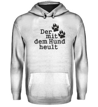 Der Mit Dem Hund Heult 1