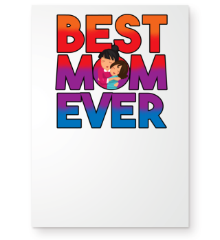 Best Mom Ever Mothers Day