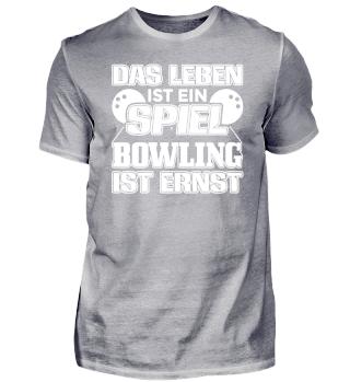 Lustiges Bowling Shirt Leben Spiel