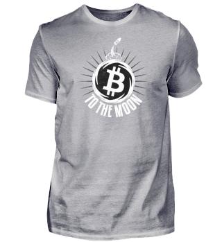 Bitcoin to the Moon - T-Shirt Geschenk