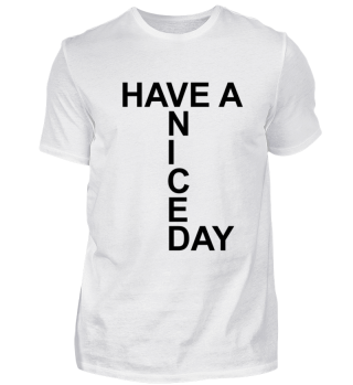 Have A Nice Day | Gift idea