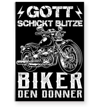 Gott schickt Blitze Biker den Donner