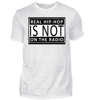 Real HipHop is not on the Radio