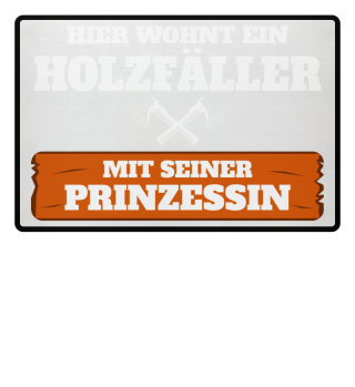 Holzfäller - Prinzessin Fußmatte