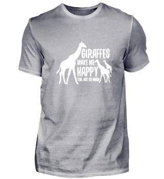 Giraffes make me Happy T shirt