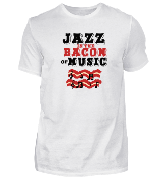 Limitierte Edition | Jazz Bacon of Music