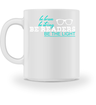 Be Brave Be Strong Be READERS